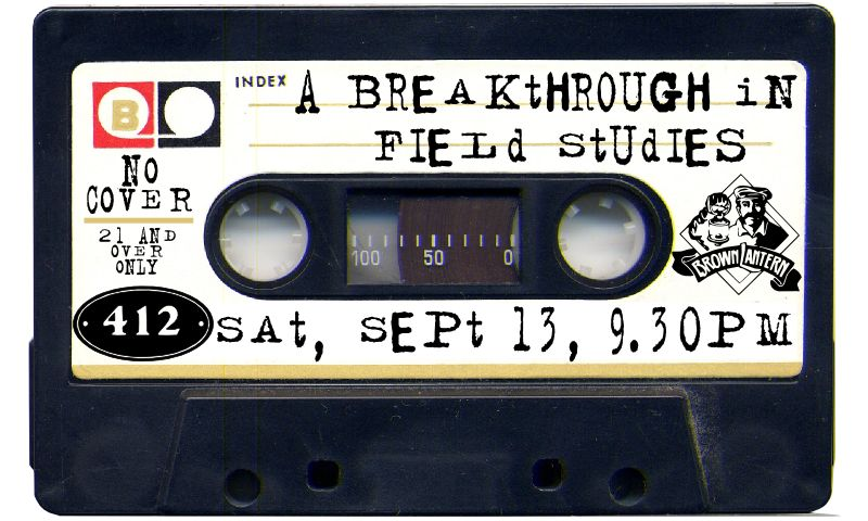 A Breakthrough in Field Studies, Sat., Sept. 13th, at 9:30pm