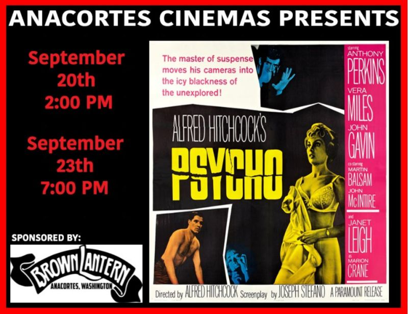 Anacortes Cinema Presents Alfred Hitchcock's Psycho, Sun., Sept. 20th & Wed., Sept. 23th