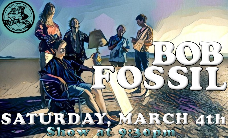 Bob Fossil, Friday, July 8th, 9:30pm