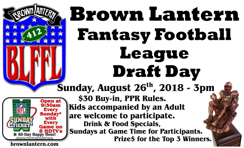 Brown Lantern Fantasy Football Draft Day, Sunday, August 28th, 12:30pm