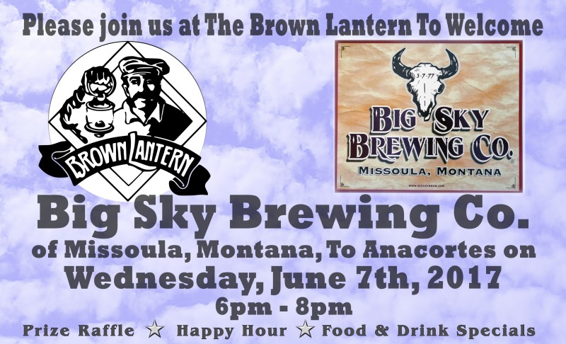 Big Sky Brewer's Night, Wednesday, June 7, 2017 6 - 8pm