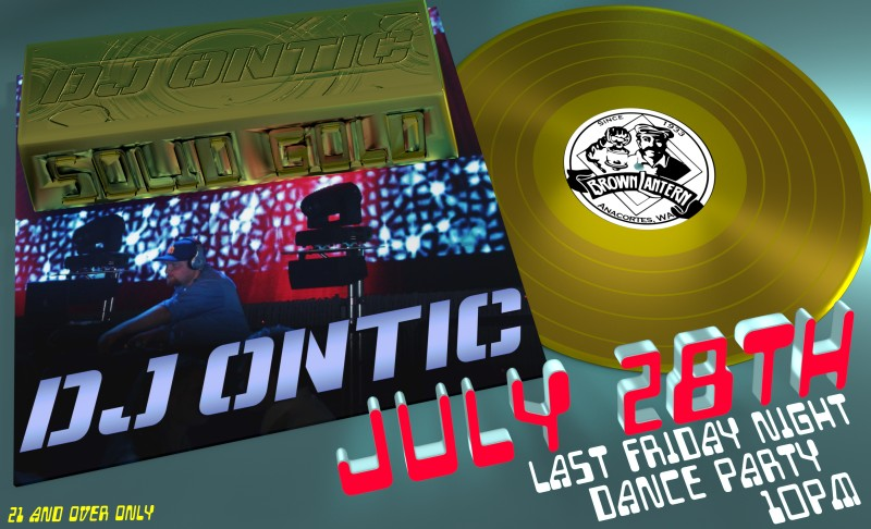 DJ Ontic's Last Friday Night Dance Party, Friday, July 28th, 2017 @ 10pm