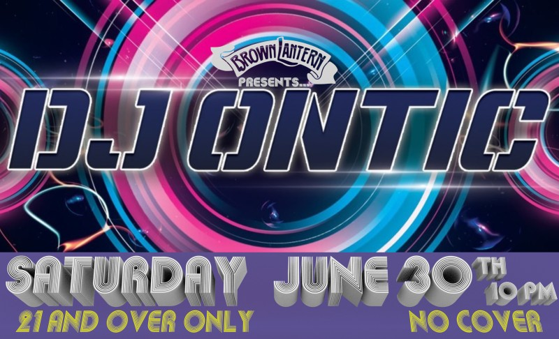Last Friday Night Dance Party with DJ Ontic, Fri. Aug.29th, at 10pm