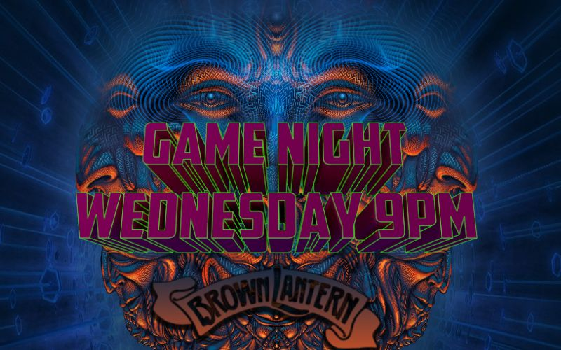 Game Night every Wednesday at 9pm