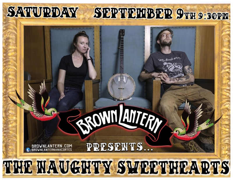 The Naughty Sweethearts, Saturday, September 9th, 2017 @ 9:30pm