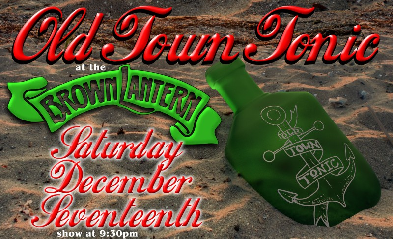 Ol' Town Tonic, Saturday, August 20th, 9:30pm