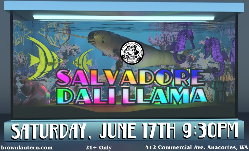 Salvadore Dali Llama, Saturday, June 17th, 2017 @ 9:30pm