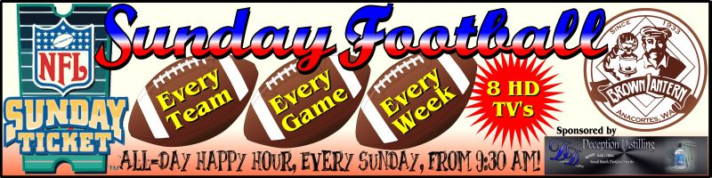 Sunday Football, starts at 9:30am, All-Day Happy Hour Every Sunday.