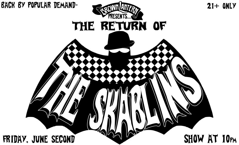The Skablins, Friday, June 2nd, 2017 @ 10pm