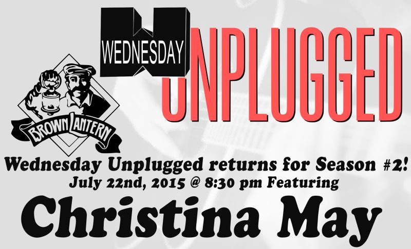 Wednesday Unplugged, Wed. Aug.27th, at 8pm